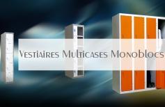 Vestiaires Multicases Monoblocs